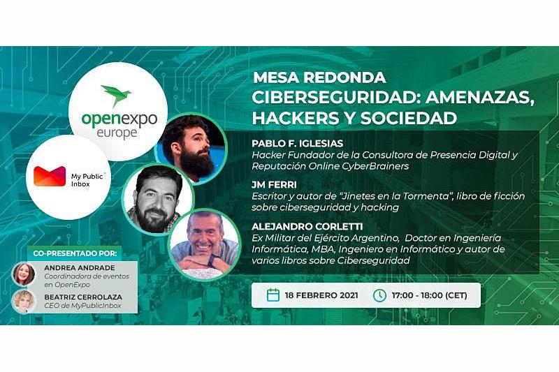 «Ciberseguridad, hackers y sociedad» MESA REDONDA DE OPEN EXPO EUROPE