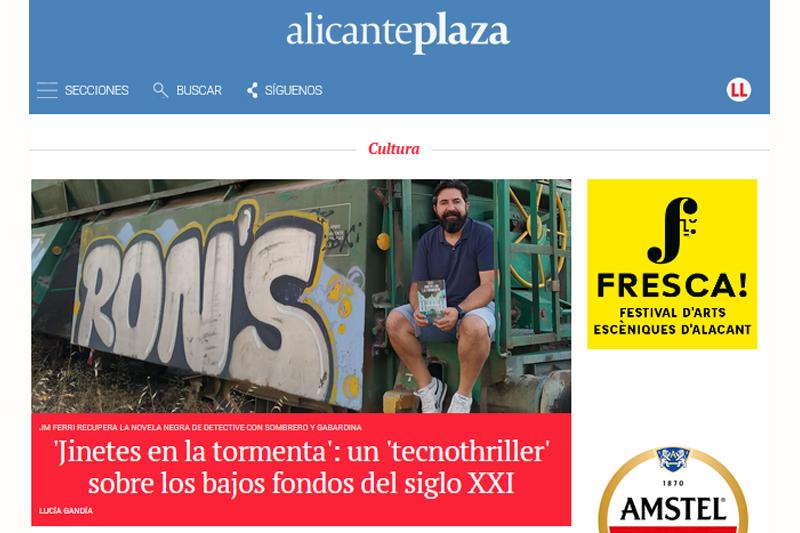 Alicante Plaza entrevista a JM Ferri para hablar de la novela Jinetes en la Tormenta